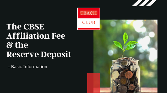 CBSE Affiliation Fee and Reserve Deposit