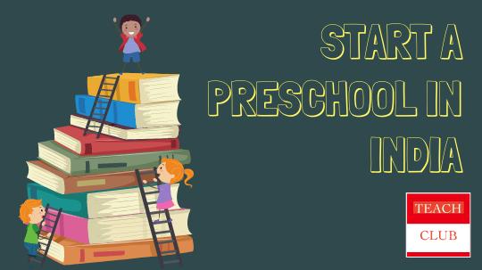 Start a Preschool in India