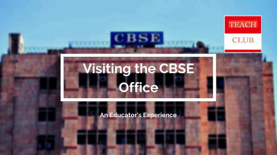 Visiting the CBSE Office