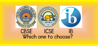 Indian Education Debate CBSE, ICSE, IB – Which one to choose?