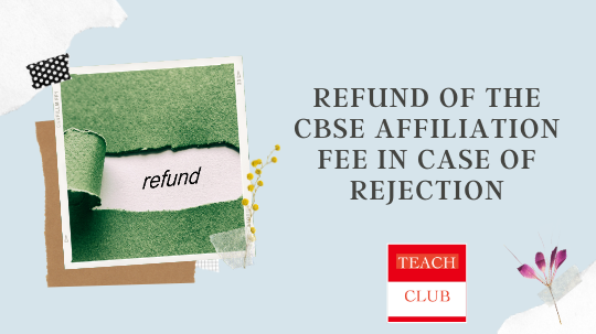 Refund of CBSE Affiliation Fee