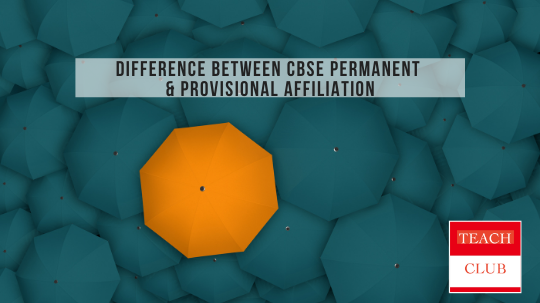 Difference Between Permanent Affiliation & Provisional Affiliation